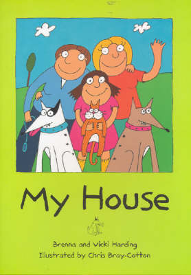 My House by Brenna Harding