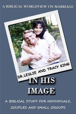 In His Image by King J Leslie