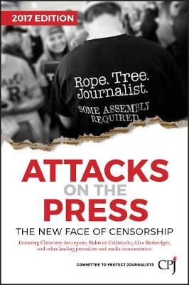 Attacks on the Press by Committee to Protect Journalists
