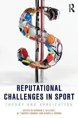 Reputational Challenges in Sport by Andrew C. Billings