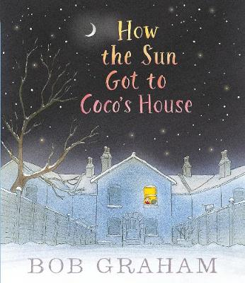 How the Sun Got to Coco's House book