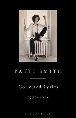 Patti Smith Collected Lyrics, 1970-2015 book