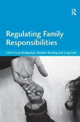 Regulating Family Responsibilities by Jo Bridgeman
