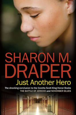 Just Another Hero by Sharon M Draper