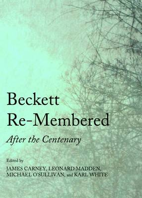 Beckett Re-Membered by James Carney