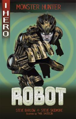 EDGE: I HERO: Monster Hunter: Robot by Steve Barlow