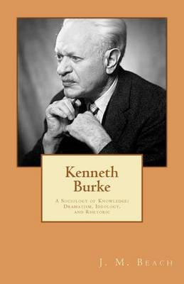 Kenneth Burke by J M Beach