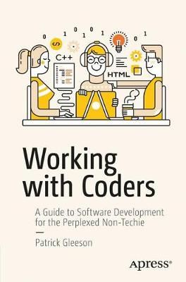 Working with Coders by Patrick Gleeson