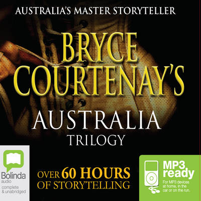Bryce Courtenay's Australia by Bryce Courtenay