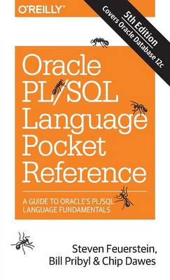 Oracle PL/SQL Language Pocket Reference, 5E by Steven Feurstein