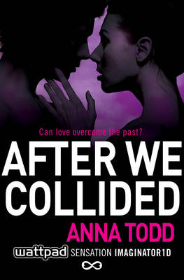 After We Collided by Anna Todd