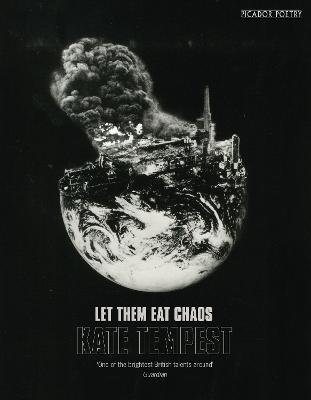 Let Them Eat Chaos by Kae Tempest