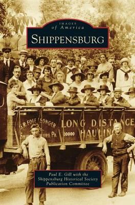 Shippensburg by Paul E Gill
