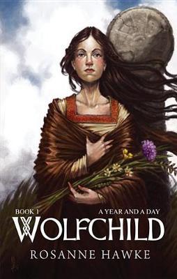 Wolfchild by Rosanne Hawke