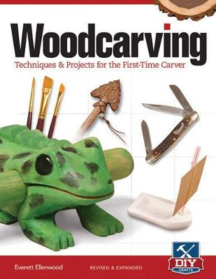 Woodcarving, Rev and Exp by Everett Ellenwood