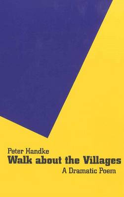 Walk About the Villages by Peter Handke