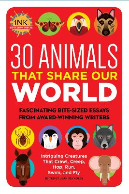 30 Animals That Share Our World by Jean Reynolds