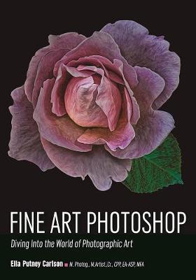 Fine Art Photoshop by Ella Carlson