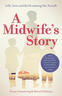 A Midwife's Story by Penny Armstrong
