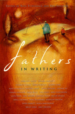 Fathers: in Writing by Ross Fitzgerald