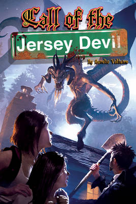 Call of the Jersey Devil by Aurelio Voltaire