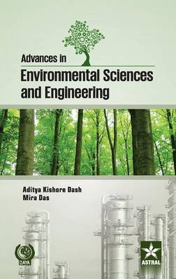 Advances in Environmental Sciences and Engineering by Aditya Kishore Das