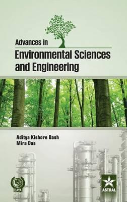 Advances in Environmental Sciences and Engineering by Aditya Kishore Das