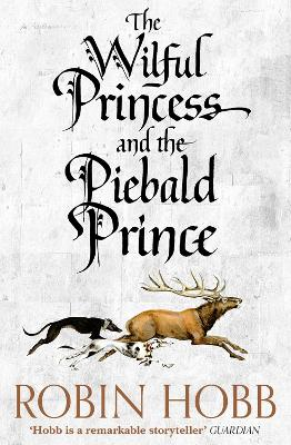 Wilful Princess and the Piebald Prince book