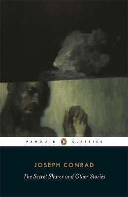 The Secret Sharer and Other Stories by Joseph Conrad