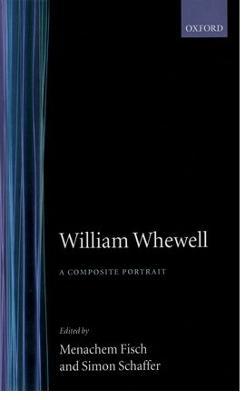 William Whewell by Menachem Fisch