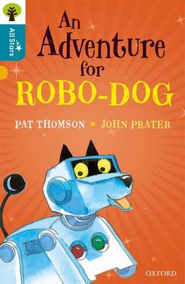 An Adventure for Robo-Dog by Pat Thomson