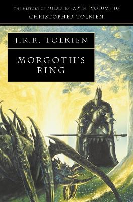 Morgoth's Ring by Christopher Tolkien