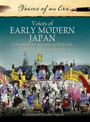 Voices of Early Modern Japan by Constantine Nomikos Vaporis