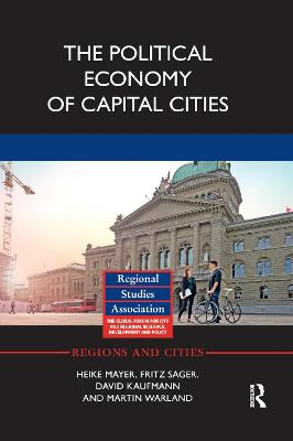 The Political Economy of Capital Cities book