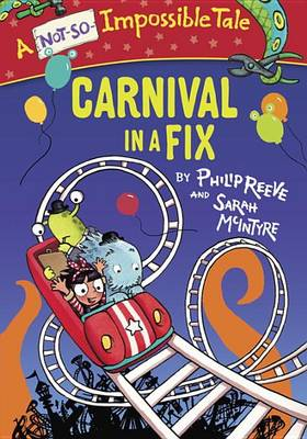Carnival in a Fix by Philip Reeve