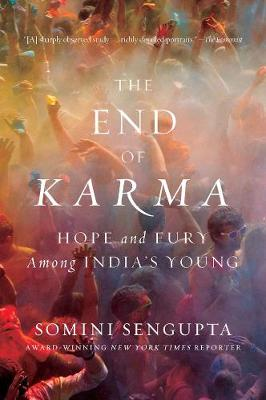 The End of Karma by Somini Sengupta