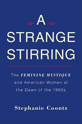 Strange Stirring by Stephanie Coontz
