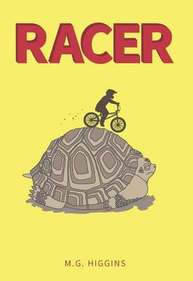 Racer by M G Higgins