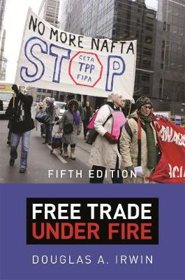 Free Trade under Fire: Fifth Edition book