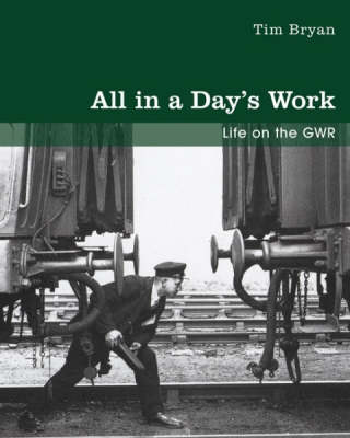 All in a Day's Work by Tim Bryan