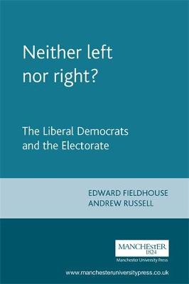 Neither Left nor Right? by Andrew Russell