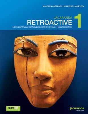 Jacaranda Retroactive 1 Stage 4 NSW Australian Curriculum 2E LearnON & Print by M Anderson