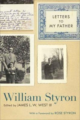 Letters to My Father by William Styron