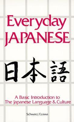 Everyday Japanese by Edward A. Schwarz