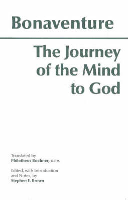 The Journey of the Mind to God by Bonaventure