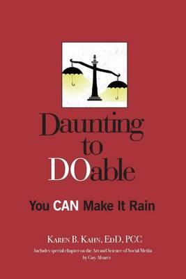 Daunting to Doable by Karen B Kahn