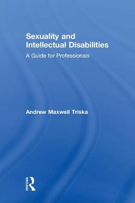 Sexuality and Intellectual Disabilities book
