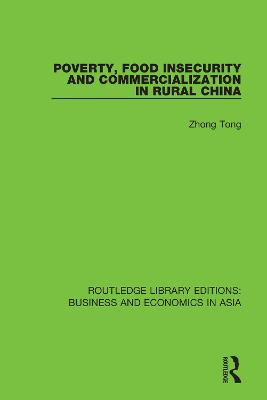 Poverty, Food Insecurity and Commercialization in Rural China book