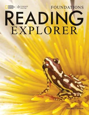 Reading Explorer Foundations: Student Book by Rebecca Chase