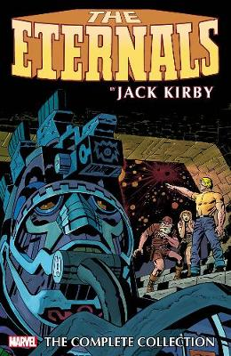 Eternals By Jack Kirby: The Complete Collection by Jack Kirby